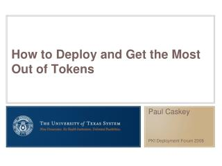 How to Deploy and Get the Most Out of Tokens