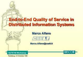 End-to-End Quality of Service in Distributed Information Systems
