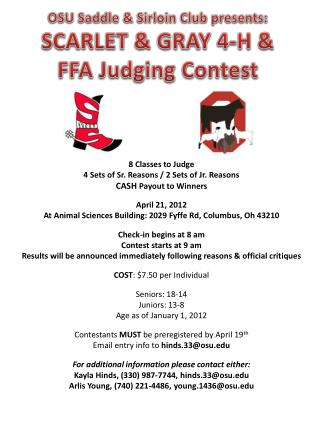 8 Classes to Judge 4 Sets of Sr. Reasons / 2 Sets of Jr. Reasons CASH  Payout to Winners April 21, 2012