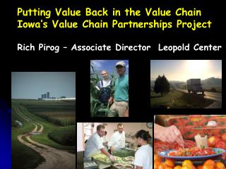 Putting Value Back in the Value Chain Iowa's Value Chain Partnerships Project