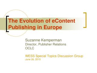 The Evolution of eContent Publishing in Europe