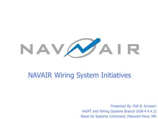 NAVAIR Wiring System Initiatives