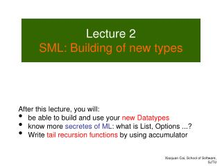 Lecture  2 SML: Building of new types