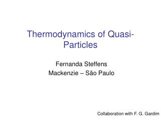 Thermodynamics of Quasi-Particles