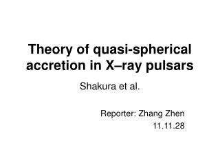 Theory of quasi-spherical accretion in X–ray pulsars