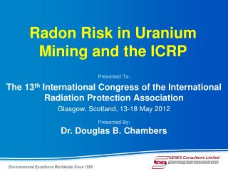 Radon Risk in Uranium Mining and the ICRP