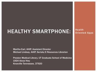 Healthy smartphone: