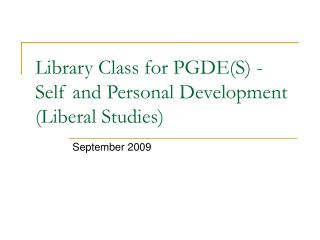 Library Class for PGDE(S) - Self and Personal Development (Liberal Studies)