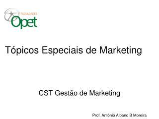 Tópicos Especiais de Marketing