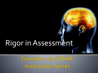 Transition to STAAR: Instruction Series