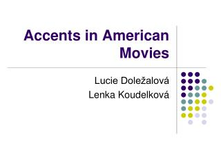 Accents in American Movies
