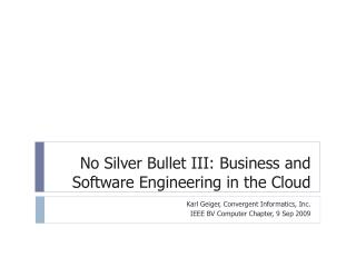 No Silver Bullet III: Business and Software Engineering in the Cloud