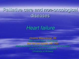Palliative care and non- oncological  diseases Heart failure