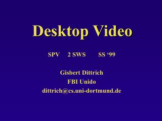 Desktop Video