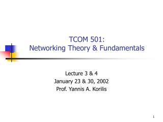 TCOM 501: Networking Theory & Fundamentals