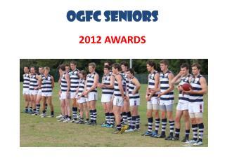 OGFC SENIORS 2012 AWARDS