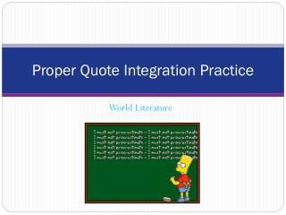 Proper Quote Integration Practice