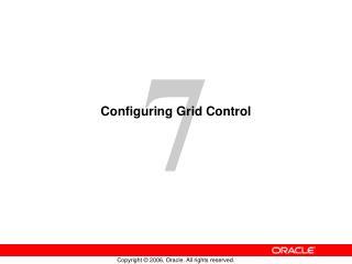 Configuring Grid Control