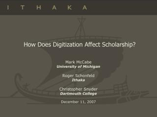 How Does Digitization Affect Scholarship?