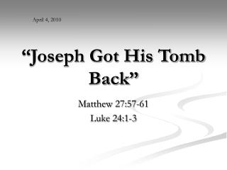 """Joseph Got His Tomb Back"""