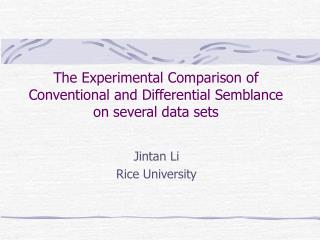 The Experimental Comparison of Conventional and Differential Semblance  on several data sets