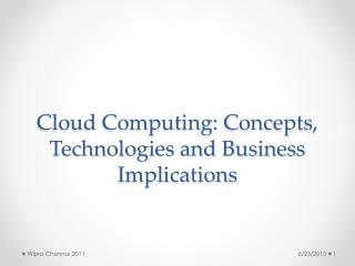 Cloud Computing: Concepts, Technologies and Business Implications