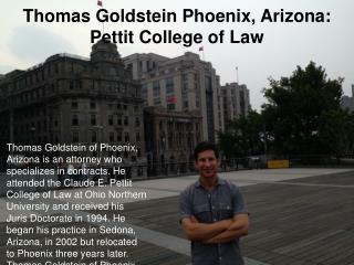 Thomas Goldstein Phoenix, Arizona: Pettit College of Law