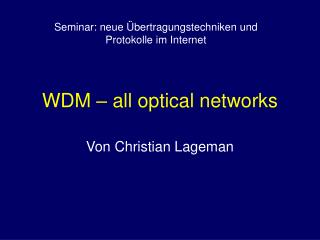 WDM – all optical networks