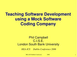 Teaching Software Development using a Mock Software  Coding Company