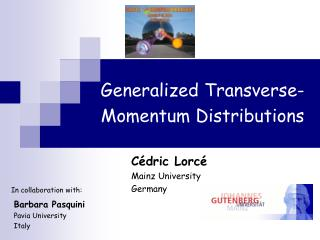 Generalized Transverse-Momentum Distributions