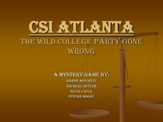 CSI Atlanta The Wild College Party Gone Wrong