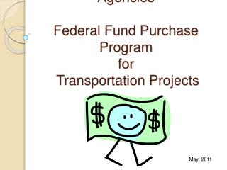Nebraska Local Public Agencies Federal Fund Purchase Program for  Transportation Projects