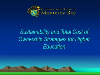 Sustainability and Total Cost of Ownership Strategies for Higher Education
