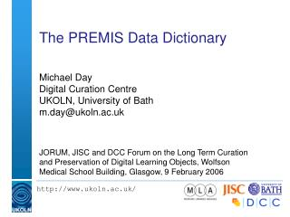 The PREMIS Data Dictionary