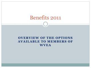 Benefits 2011