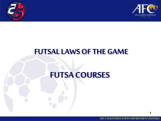 FUTSAL LAWS OF THE GAME