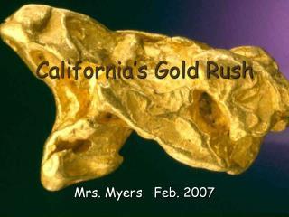 California's Gold Rush