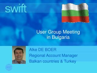 User Group Meeting  in Bulgaria