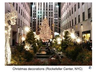 Christmas decorations (Rockefeller Center, NYC)