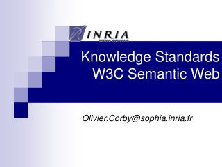 Knowledge Standards W3C Semantic Web