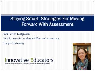 Staying Smart: Strategies For Moving Forward With  Assessment