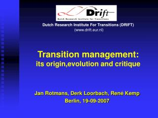 Transition management: its origin,evolution and critique