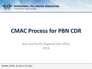 CMAC Process for PBN CDR