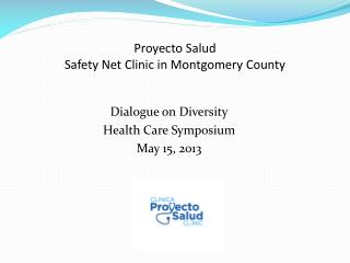 Proyecto Salud Safety Net Clinic in Montgomery County