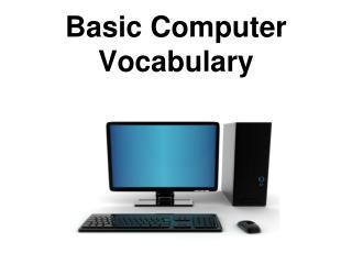 Basic Computer Vocabulary