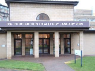 BSc INTRODUCTION TO ALLERGY JANUARY 2003