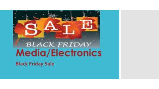 Blck Friday Sales Media/Electronics