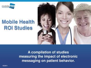 A compilation of studies  measuring the impact of electronic messaging on patient behavior.
