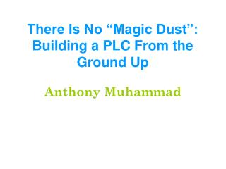 "There Is No ""Magic Dust"": Building a PLC From the Ground Up"