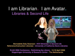 I am Librarian .   I am Avatar .